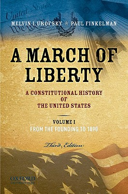 A March of Liberty By Urofsky, Melvin/ Finkelman, Paul