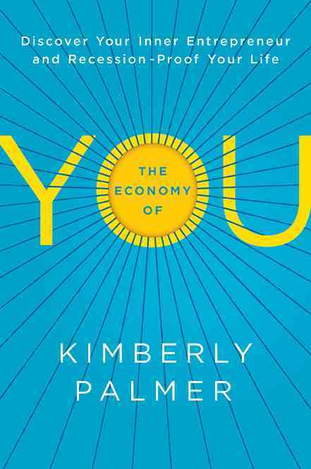 The Economy of You By Palmer, Kimberly