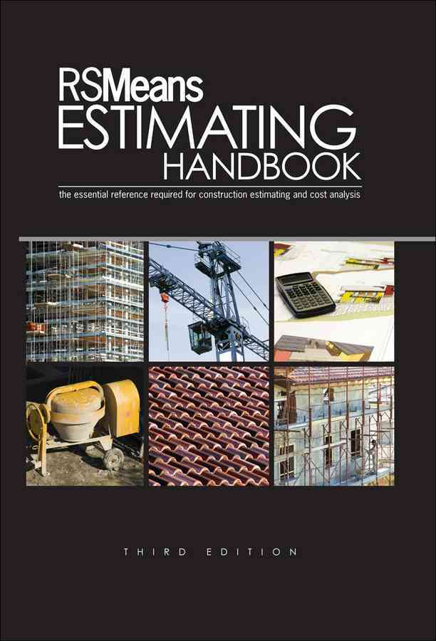 RS Means Estimating Handbook By Balboni, Barbara (EDT)/ Chiang, John (EDT)/ Drain, David G. (EDT)/ Kuchta, Robert (EDT)/ Macaluso, Joe (EDT)