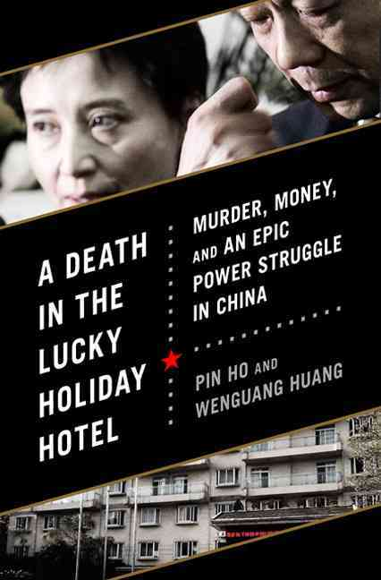 A Death in the Lucky Holiday Hotel By Pin, Ho/ Huang, Wenguang